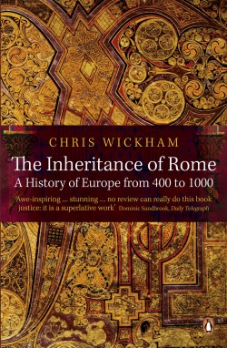The Inheritance of Rome. A History of Europe from 400 to 1000