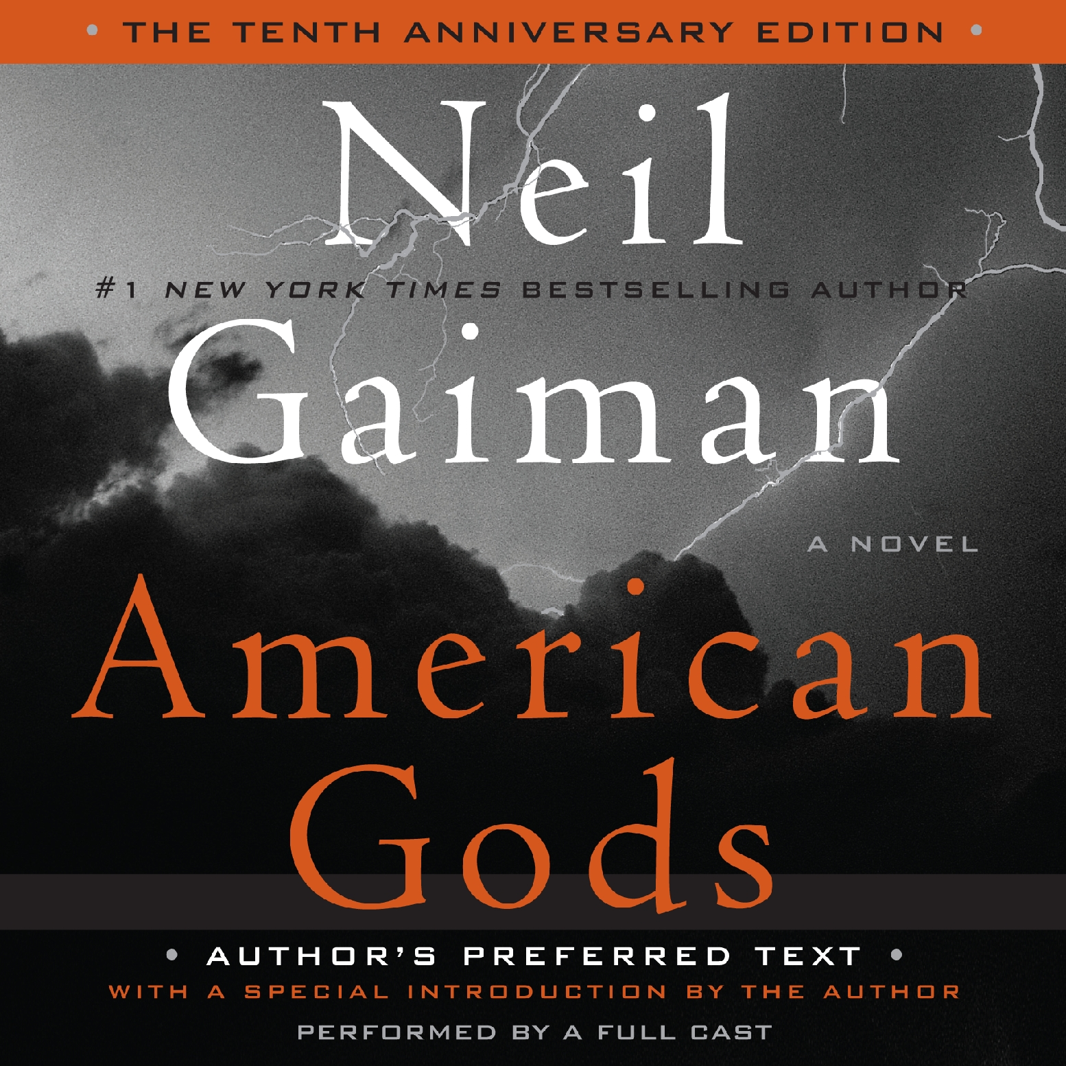 American Gods: A Novel (The 10th Anniversary Edition)