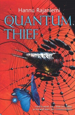 Quantum Thief, The - Hannu Rajaniemi